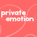 privateemotion