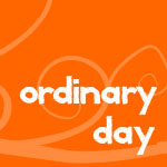 ordinariday